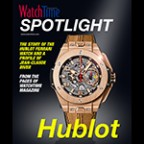 WatchTime's Spotlight: Hublot